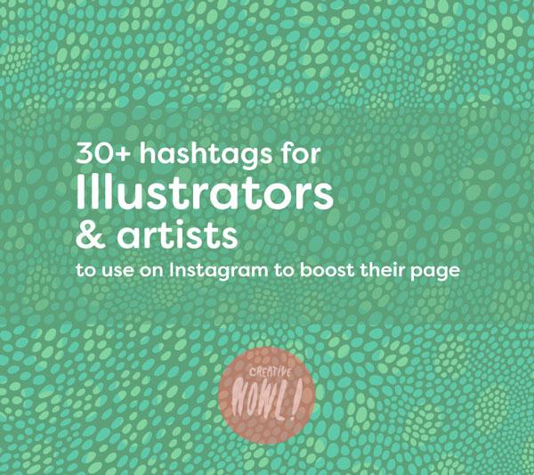 30+ Hashtags for Illustrators on Instagram - CreativeHowl