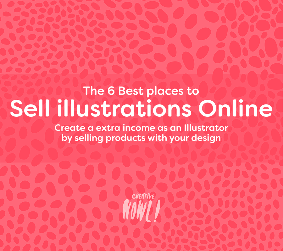 the 6 best places to sell illustrations online create a extra