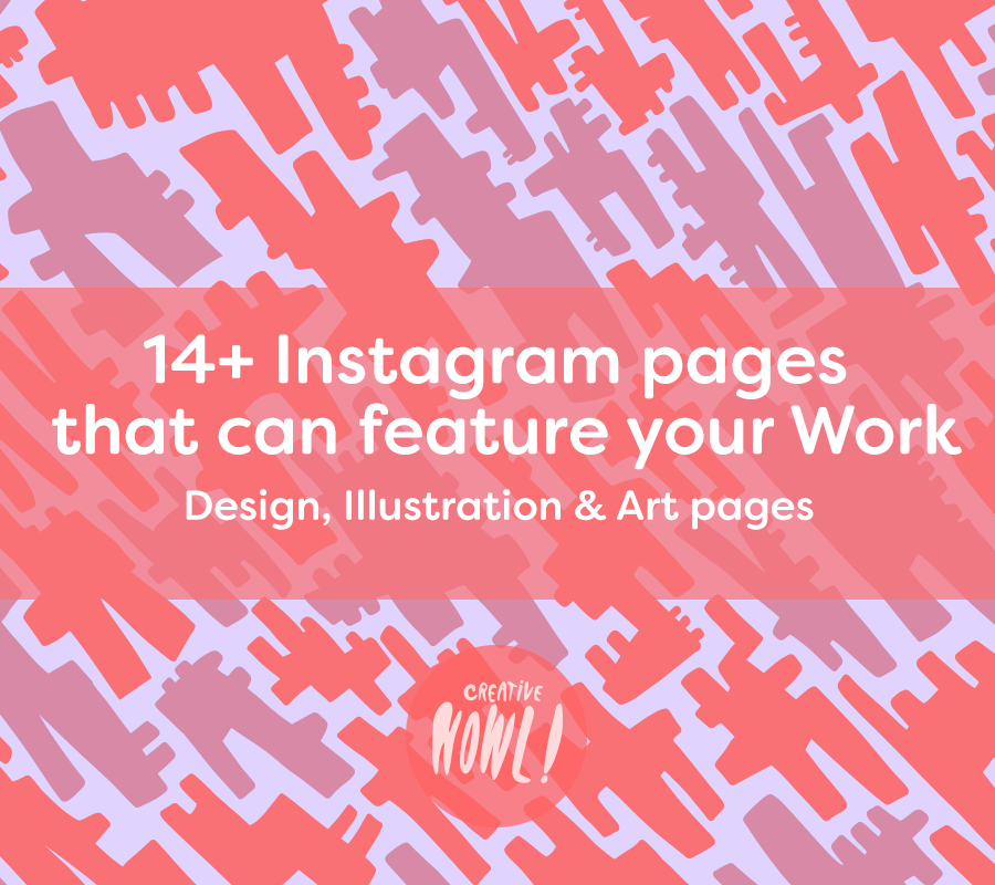 14 Instagram Pages That Can Feature Your Work Design