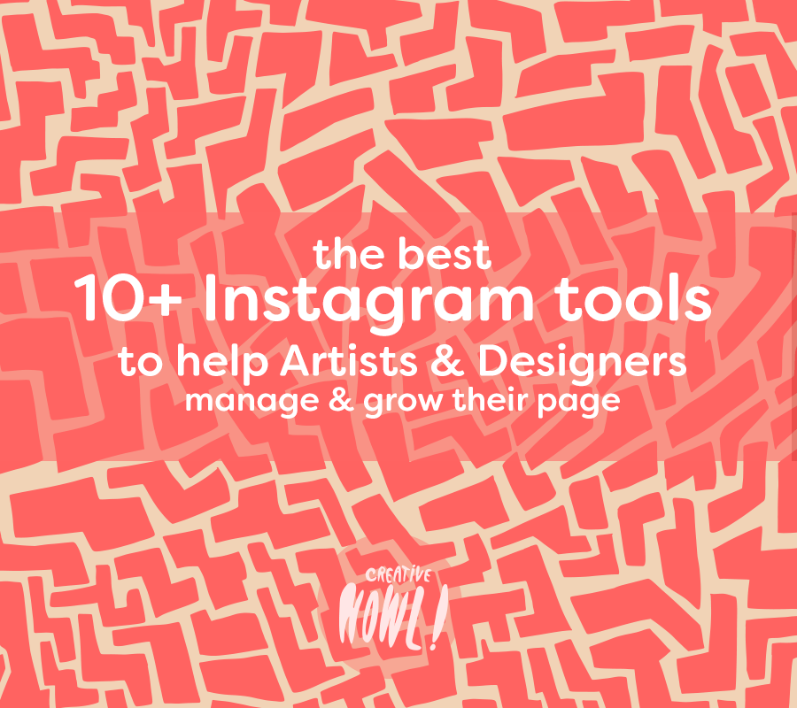 A beginner's guide to Instagram for Artists & Designers - CreativeHowl
