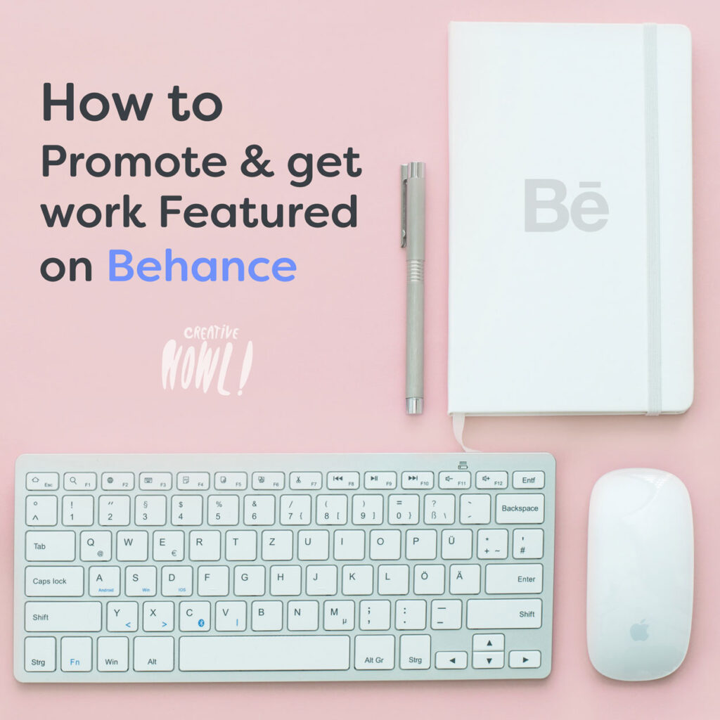 How to Promote & get work Featured on Behance