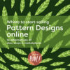 Sell pattern designs online