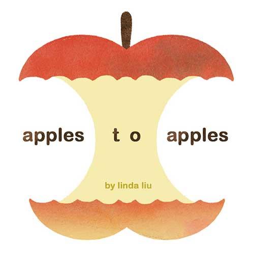 Apples to Apples by Linda Liu