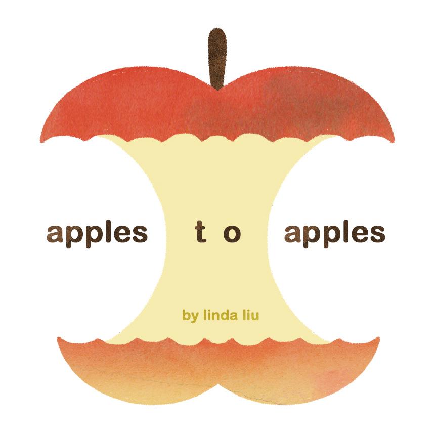 apple to apples by Linda Liu